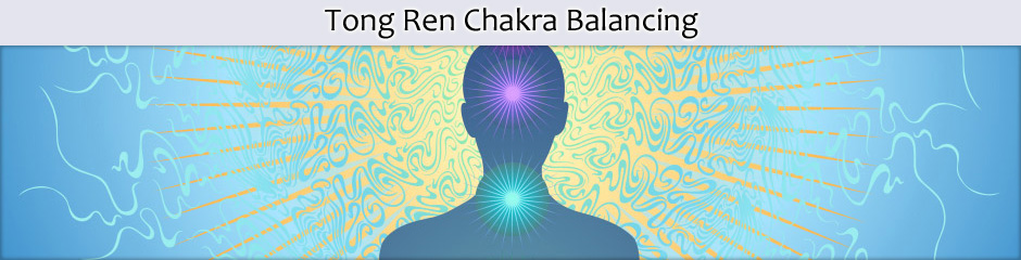Tong Ren Chakra Balancing